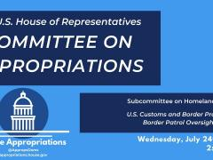 Hearing: U.S. Customs and Border Protection - Border Patrol Oversight (EventID=109834)