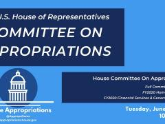 Full Committee Markup of FY2020 Homeland Security; FY2020 FSGG (EventID=109632)