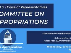 Subcommittee Markup of FY2020 Homeland Security (EventID=109599)